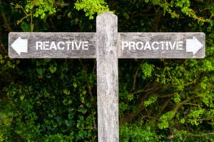 Proactive versus Reactive